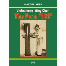 "Vietnamese Wing Chun - The form ""108"""