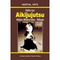 Daito-ryu Aikijujutsu - Hiden Mokuroku - Nikajo