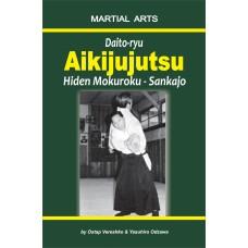 Daito-ryu Aikijujutsu: Hiden Mokuroku - Sankajo