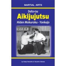 Daito-ryu Aikijujutsu: Hiden Mokuroku - Yonkajo