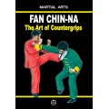 Fan Chin-Na - The Art of Countergrips (ebook - English edition)