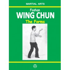 Foshan Wing Chun - The Forms (ebook)