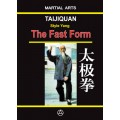 Taijiquan style Yang - The Fast form (ebook - English edition)