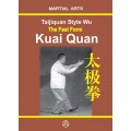 Taijiquan style Wu The Fast Form - Kuai Quan (English edition)