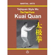 Taijiquan style Wu The Fast Form - Kuai Quan