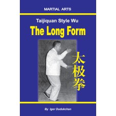 Taijiquan style Wu - The Long Form