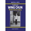 Traditional Wing Chun - Wooden dummy training