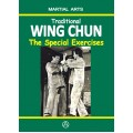 Traditional Wing Chun - The Special Exercises (ebook)